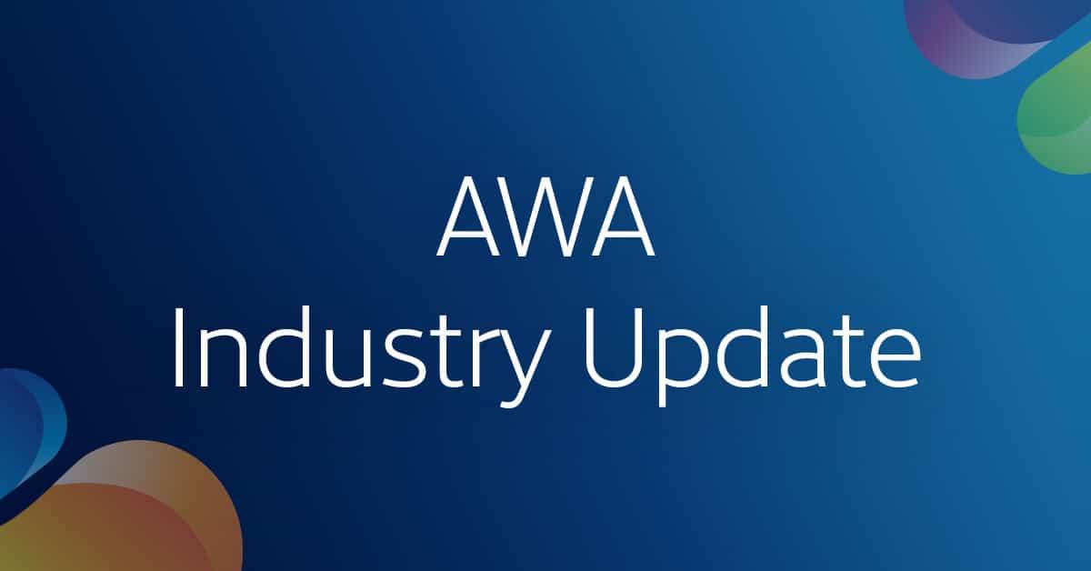 AWA Industry Update